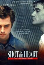 Shot in the Heart (2001)