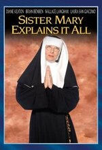Sister Mary Explains It All (2001)
