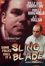 Some Folks Call It a Sling Blade (1994)