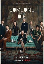 Someone Has to Die (2020 - )