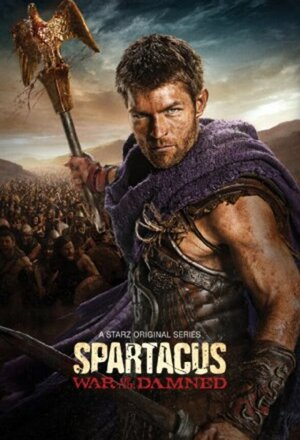 Spartacus: Blood and Sand (2010 - 2013)