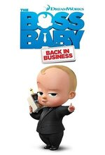 The Boss Baby: Back in Business (2018 - )