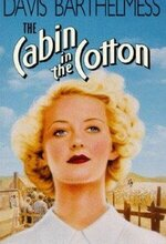 The Cabin in the Cotton (1932)