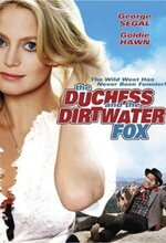 The Duchess and the Dirtwater Fox (1976)