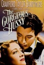 The Gorgeous Hussy (1936)