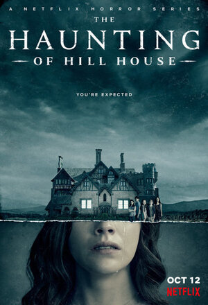 The Haunting of Hill House (2018 - )