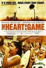 The Heart of the Game (2005)