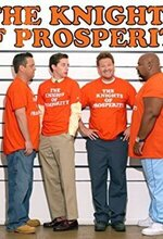 The Knights of Prosperity (2007)