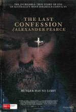 The Last Confession of Alexander Pearce (Confessions of a Cannibal Convict) (2008)