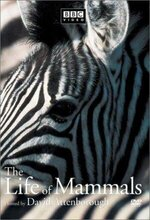The Life of Mammals (2002 - 2003)