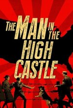 The Man in the High Castle (2015 - )