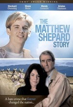 The Matthew Shepard Story (They Killed My Son: The Matthew Shepard Story) (2002)