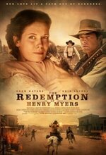 The Redemption of Henry Myers (2014)
