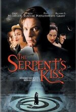 The Serpent's Kiss (1997)