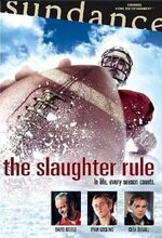 The Slaughter Rule (2002)