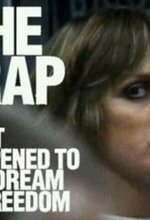 The Trap: What Happened to Our Dream of Freedom (2007)