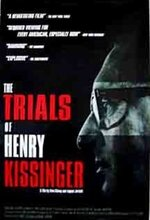 The Trials of Henry Kissinger (2002)