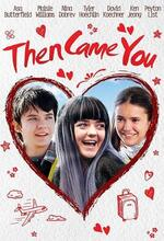 Then Came You (Departures) (2018)