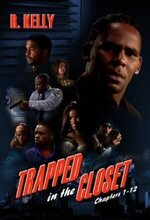 Trapped in the Closet: Chapters 1-12 (2005)