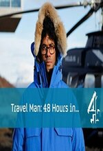 Travel Man: 48 Hours in... (2015 - )