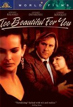 Trop belle pour toi (Too Beautiful for You) (1989)