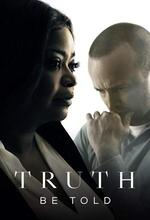 Truth Be Told (2019 - )