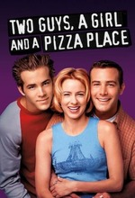 Two Guys, a Girl and a Pizza Place (1998 - 2001)