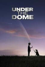Under the Dome (2013 - 2015)