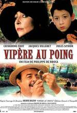 Vipère au poing (Viper in the Fist) (2004)