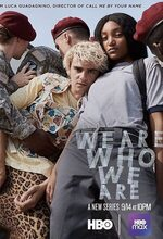 We Are Who We Are (2020 - )