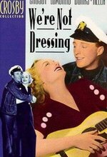 We're Not Dressing (1934)
