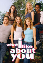 What I Like About You (2002 - 2006)