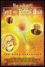 What the Bleep!?: Down the Rabbit Hole (2006)