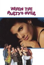 When the Party's Over (1993)