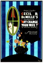 Why Change Your Wife? (1920)