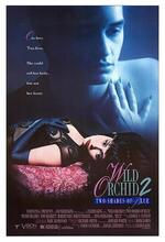 Vahsi Orkide 2 (Wild Orchid II: Two Shades of Blue) (1991)