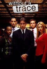 Without a Trace (2002 - 2009)