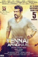 Yennai Arindhaal (If You Know Me) (2015)