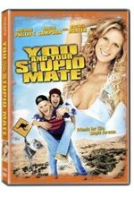 You and Your Stupid Mate (2005)