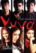 Yuva (The Youth of the Land) (2004)